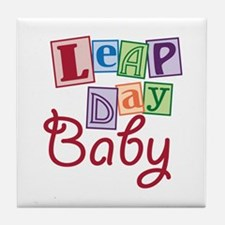 Leap Day Baby Tile Coaster