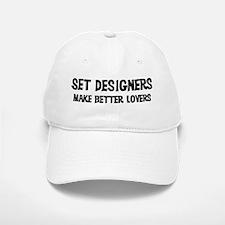 Set Designers: Better Lovers Baseball Baseball Cap