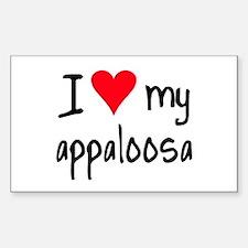 I LOVE MY Appaloosa Sticker (Rectangle)