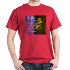 Little Minds Are Tamed T-Shirt