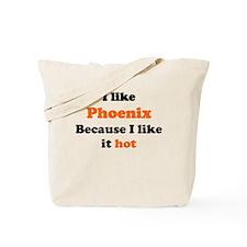 I like Phoenix because I like Tote Bag