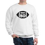 50th Birthday football Sweatshirt