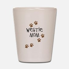 Westie Mom Shot Glass