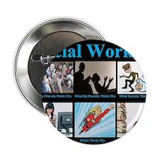 """Social Worker Job 2.25"""" Button (10 pack)"""