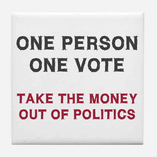 One Person One Vote Tile Coaster