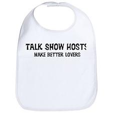 Talk Show Hosts: Better Lover Bib