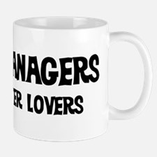Sales Managers: Better Lovers Mug