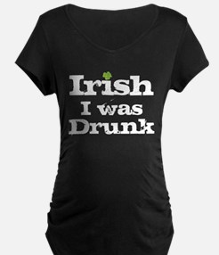 Irish I was drunk T-Shirt