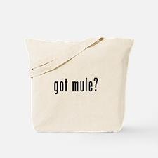 GOT MULE Tote Bag