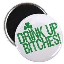 """Drink Up Bitches 2.25"""" Magnet (10 pack)"""