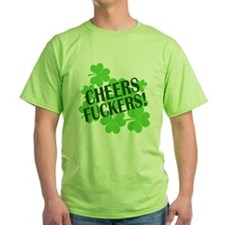 Cheers Fuckers Funny St Pats T-Shirt