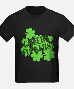 Cheers Fuckers Funny St Pats T
