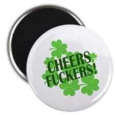 """Cheers Fuckers Funny St Pats 2.25"""" Magnet (10 pack"""