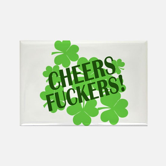 Cheers Fuckers Funny St Pats Rectangle Magnet