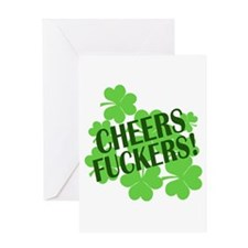 Cheers Fuckers Funny St Pats Greeting Card