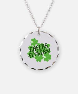 Cheers Fuckers Funny St Pats Necklace
