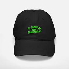 Shake Your Shamrocks Baseball Hat