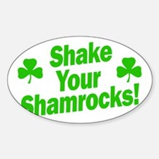 Shake Your Shamrocks Decal