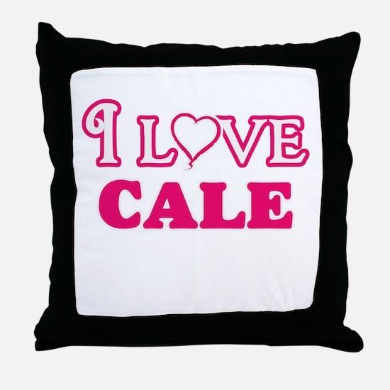 I Love Cale Throw Pillow