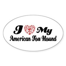 I love my American Fox Hound Decal
