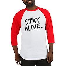 Stay Alive Baseball Jersey