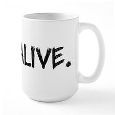 Stay Alive Mug