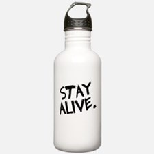 Stay Alive Water Bottle