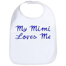My Mimi Loves Me! (Blue) Bib