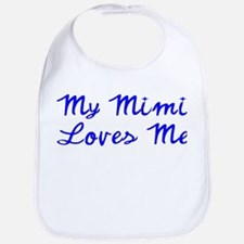 My Mimi Loves Me! (Blue) Bib