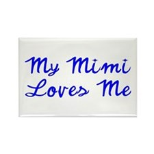 My Mimi Loves Me! (Blue) Rectangle Magnet