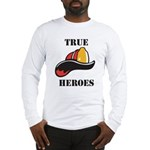 True Heroes Long Sleeve T-Shirt