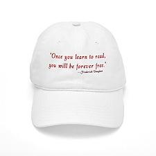 """Once you learn to read..."" Douglass Baseball Cap"