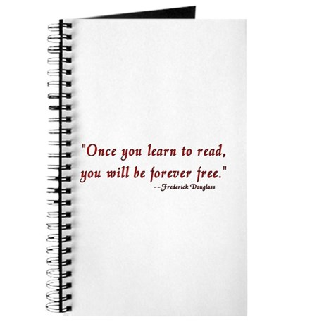 """Once you learn to read..."" Douglass Journal"