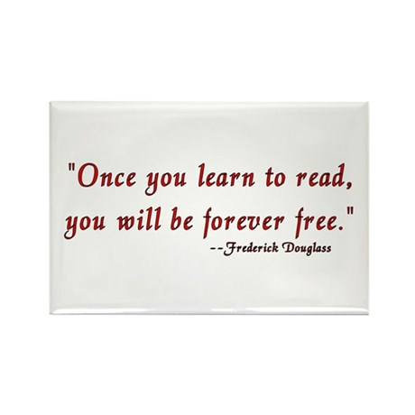 """Once you learn to read..."" Douglass Rectangle Mag"