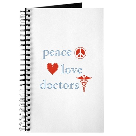 Peace, Love and Doctors Journal