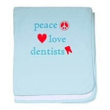 Peace, Love and Dentists baby blanket