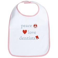 Peace, Love and Dentists Bib