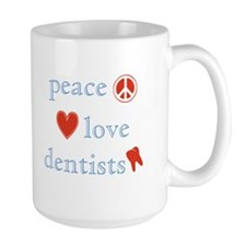Peace, Love and Dentists Mug