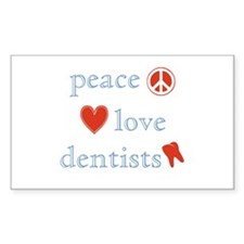 Peace, Love and Dentists Decal