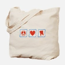 Peace, Love and Dentists Tote Bag
