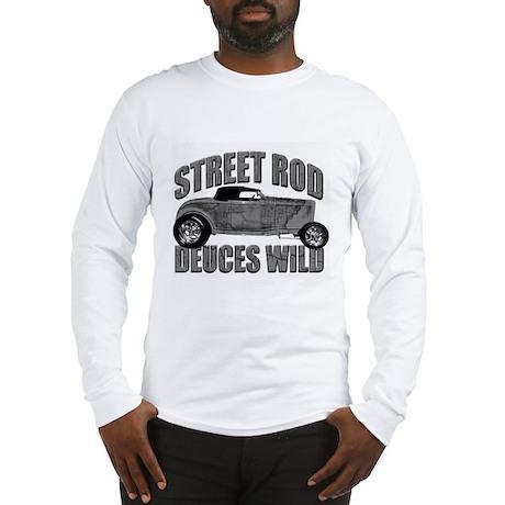Deuces Wild 1932 Ford Roadste Long Sleeve T-Shirt