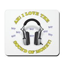 Headphones - Money! Mousepad