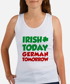 Irish Today German Tomorrow Women's Tank Top