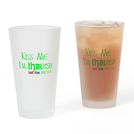 Kiss Me, I'm Thairish (Thai/Irish) Hapa Drinking G