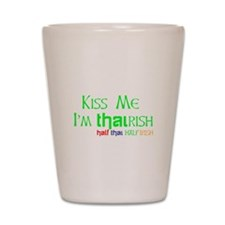 Kiss Me, I'm Thairish (Thai/Irish) Hapa Shot Glass