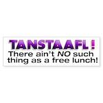 TANSTAAFL bumper sticker