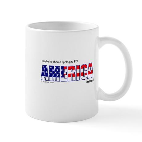 Don't Apologize for U.S. Mug