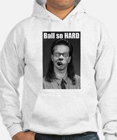 Ball so HARD Hoodie