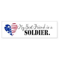 My Bestfriend is a Soldier Bumper Car Sticker