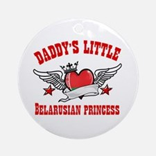 Daddy's Little Belarusian Princess Ornament (Round